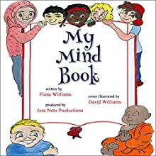 My Mind Book Audiobook by Fiona Williams Narrated by Fiona Williams