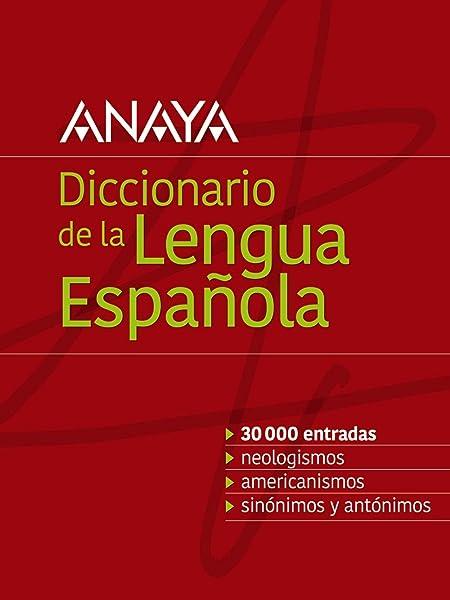 Diccionario Anaya de la Lengua Vox - Lengua Española ...