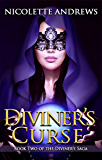 Diviner's Curse (Diviner's Trilogy Book 2)
