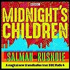 Midnight's Children: BBC Radio 4 full-cast dramatisation Radio/TV von Salman Rushdie Gesprochen von: Meera Syal,  full cast, Anneika Rose, Preeya Kalidas, Aysha Kala, Nikesh Patel