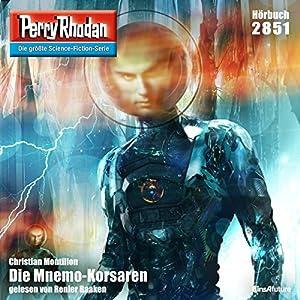 Die Mnemo-Korsaren (Perry Rhodan 2851) Hörbuch