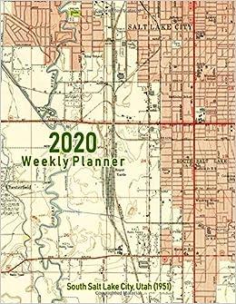 Amazon.com: 2020 Weekly Planner: South Salt Lake City, Utah ...