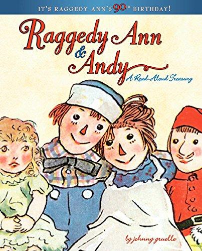 Raggedy Ann & Andy: A Read-Aloud Treasury -