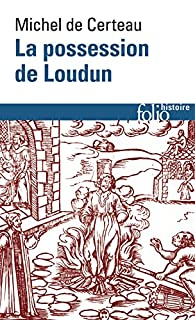 La possession de Loudun, Certeau, Michel de (Ed.)