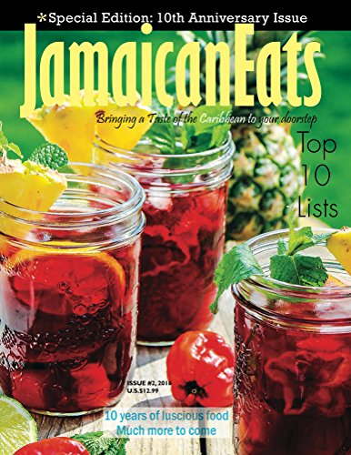 JamaicanEats magazine 10th Anniversary, July 2016 Issue by Grace Cameron