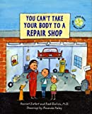 You Can't Take Your Body to a Repair Shop, Fred Ehrlich, 1609051483