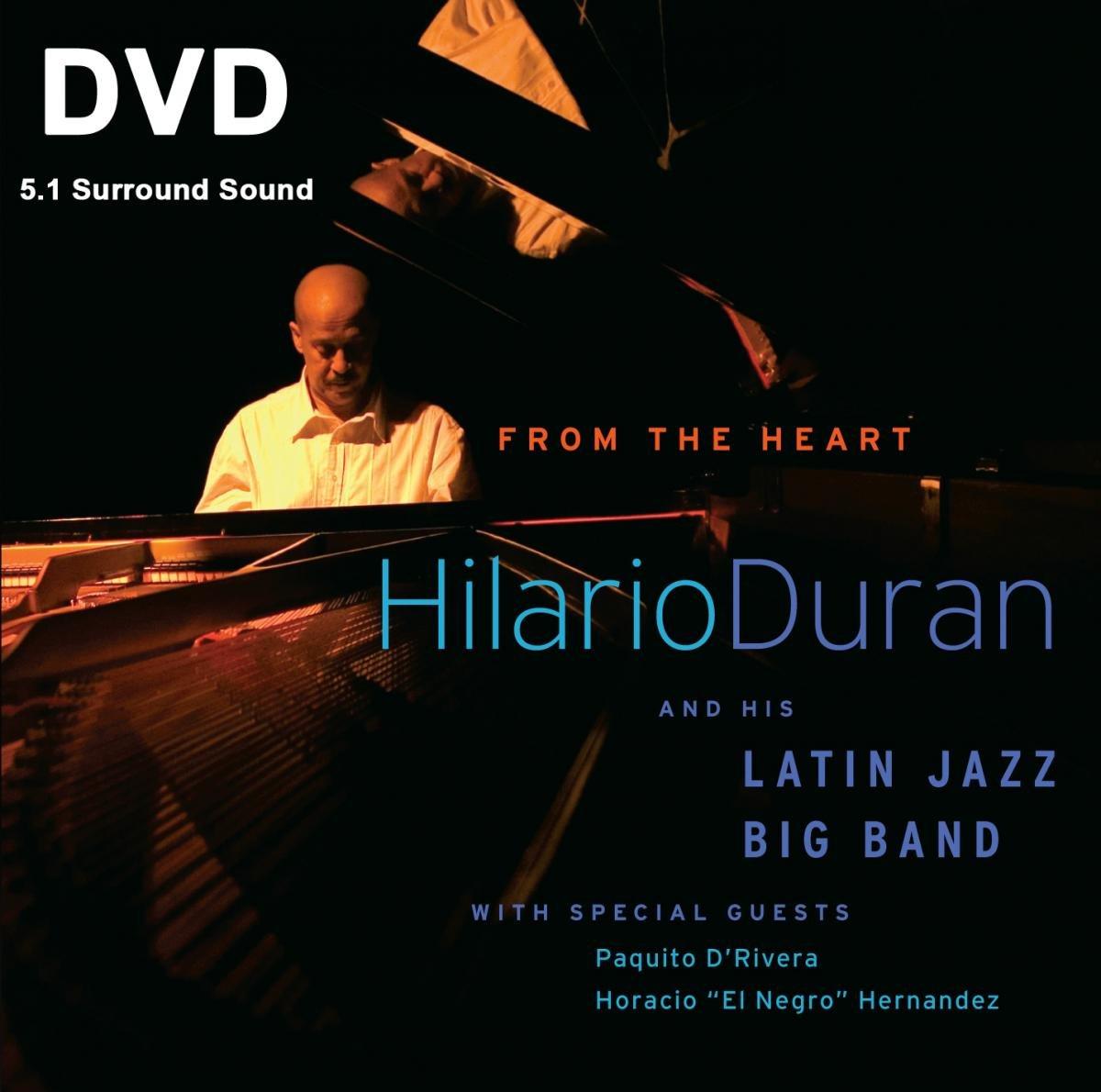DVD : Hilario Dur n - From The Heart (DVD)