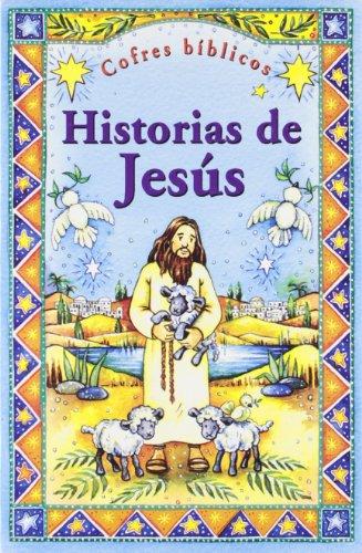 Historias de Jesús: Cofres bíblicos (La Biblia y los niños) por Chaffey-Hooper
