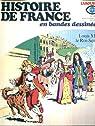 Histoire de France en BD, tome 13 : Louis XIV, Le roi soleil par Heitz
