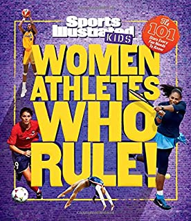 Book Cover: Women Athletes Who Rule!: The 101 Stars Every Fan Needs to Know