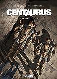 Centaurus. Band 3: Trügerisches Land