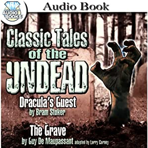 Classic Tales of the Undead Audiobook