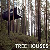 Tree Houses, Loft Publications Staff, 1626363021