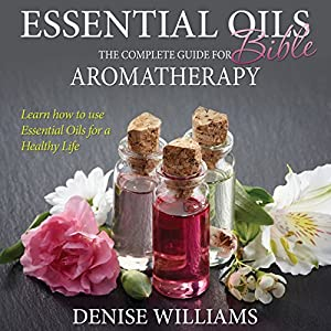 Essential Oils Bible Audiobook