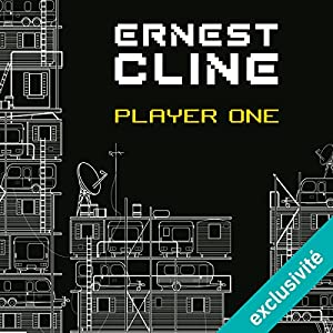 Ready Player One Audiobook by Ernest Cline Narrated by Antoine Doignon