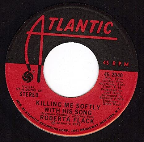 Roberta Flack   Killing Me Softly With His Song/Just Like A Woman ( 45 Rpm)    Amazon.com Music