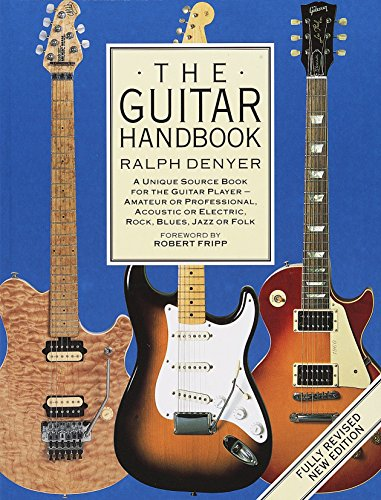 Price comparison product image The Guitar Handbook: A Unique Source Book for the Guitar Player - Amateur or Professional,  Acoustic or Electrice,  Rock,  Blues,  Jazz,  or Folk