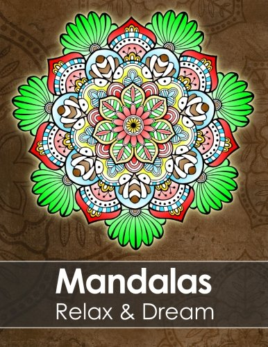 Mandala colouring book for adults - Relax & Dream with beautiful Mandalas for Stress relief + BONUS 60 free Mandala colouring pages (PDF to print)