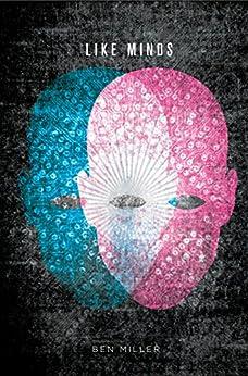Like Minds by [Miller, Ben]