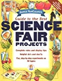 img - for Janice VanCleave's Guide to the Best Science Fair Projects book / textbook / text book