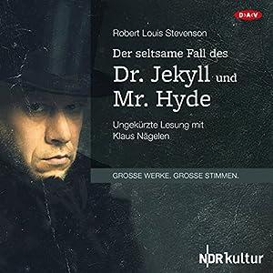 Der seltsame Fall des Dr. Jekyll und Mr. Hyde Hörbuch