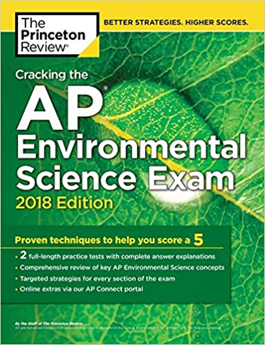 Amazon cracking the ap environmental science exam 2018 edition cracking the ap environmental science exam 2018 edition proven techniques to help you score a 5 college test preparation fandeluxe