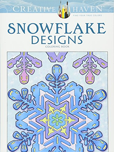 Creative Haven Snowflake Designs Coloring Book (Adult (Crisp Sharp)