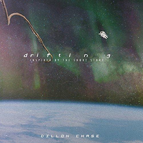 Dillon Chase - Drifting (2017)