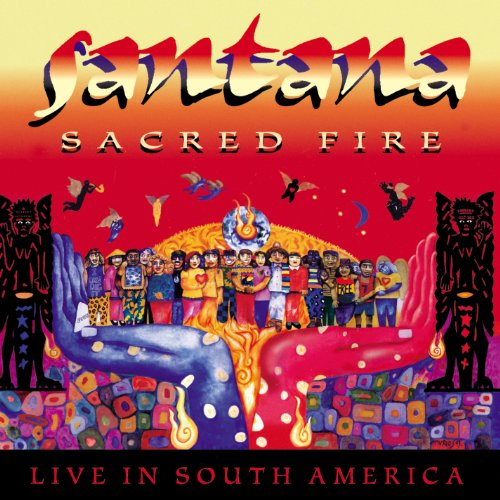 - Sacred Fire: Santana Live In South America