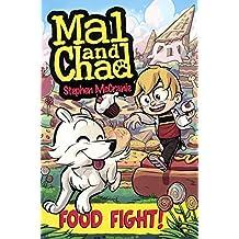 Food Fight! (Turtleback School & Library Binding Edition) (Mal & Chad) by Stephen Mccranie (2012-01-19)