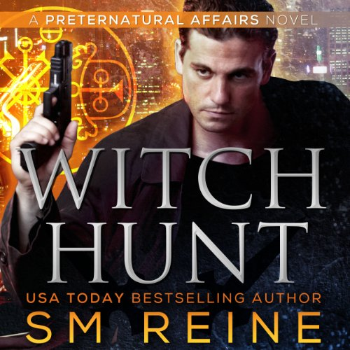 Witch Hunt Preternatural Affairs Book 1 Buy Online In Oman