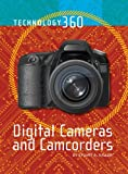 Digital Cameras and Camcorders, Stuart A. Kallen, 1420501658