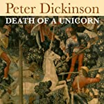Death of a Unicorn | Peter Dickinson