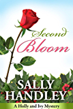 Second Bloom: A Holly and Ivy Mystery (The Holly and Ivy Mystery Series Book 1)