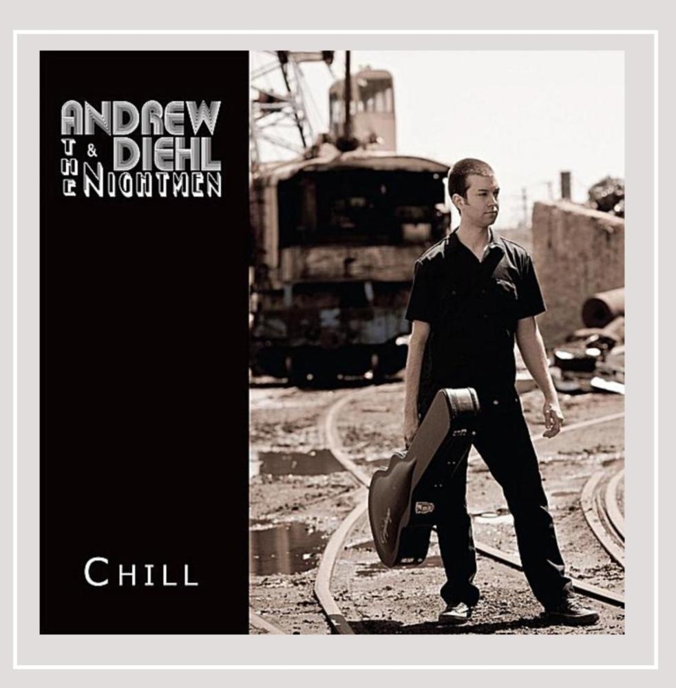 CD : Andrew Diehl & the Nightmen - Chill (CD)