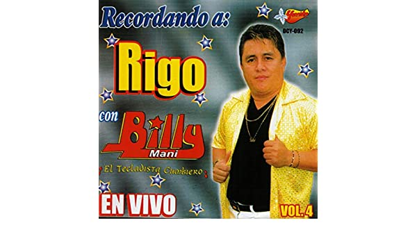 Recordando A Rigo Con Billy Mani En Vivo, Vol. 4 by Billy Mani on Amazon Music - Amazon.com
