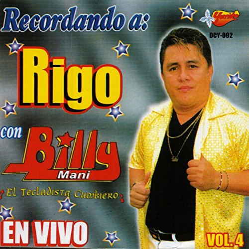 Recordando A Rigo Con Billy Mani En Vivo, Vol. 4