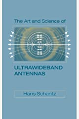 The Art and Science of Ultra-Wideband Antennas Hardcover