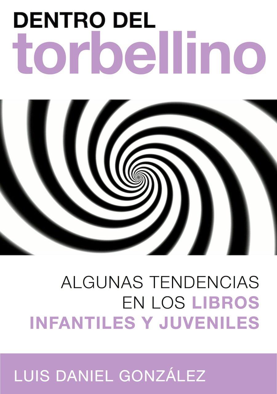 Dentro del torbellino: Algunas tendencias en los libros infantiles ...