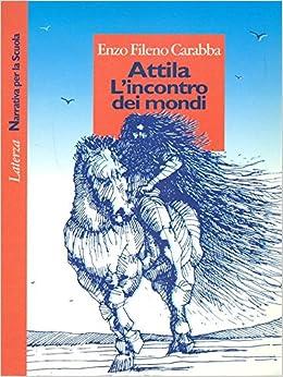 Attila l incontro dei mondi riassunto [PUNIQRANDLINE-(au-dating-names.txt) 45