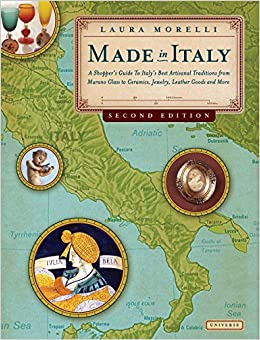 Made in Italy: A Shopper's Guide to Italy's Best Artisanal