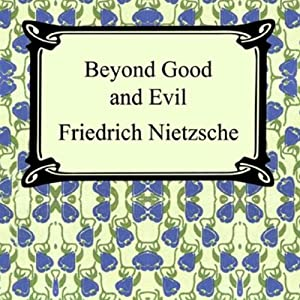 Beyond Good and Evil Audiobook
