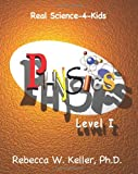 Level I Physics, Rebecca W. Keller, 1936114267