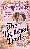The Bartered Bride, Cheryl Reavis, 0373289197