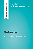 Rebecca by Daphne du Maurier (Book Analysis): Detailed Summary, Analysis and Reading Guide (BrightSummaries.com)