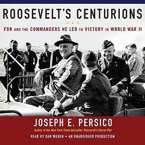 Roosevelt's Centurions Audiobook