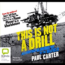 This is Not a Drill Audiobook by Paul Carter Narrated by Paul Carter