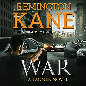 War: A Tanner Novel, Book 6 Audiobook