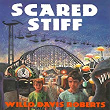 Scared Stiff Audiobook by Willo Davis Roberts Narrated by Ari Brand