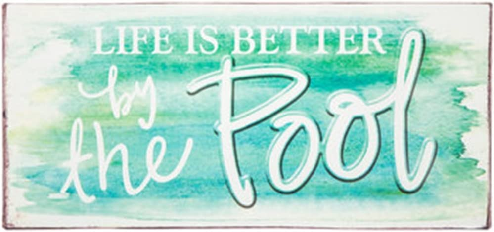 "Life is Better by the Pool Tin Sign ~ 7"" x 15"""